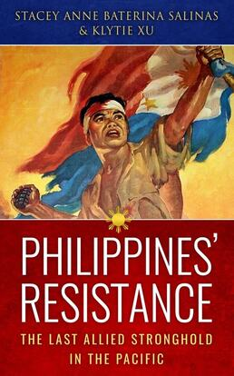 Philippines's resistance: the last allied stronghold in the pacific