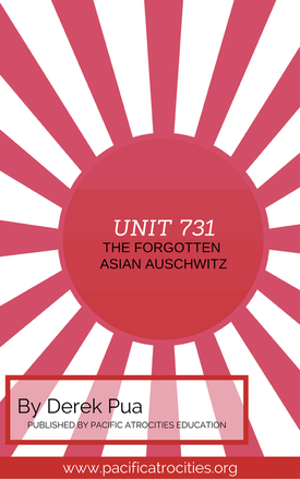 Unit 731 Forgotten Asian Auschwitz