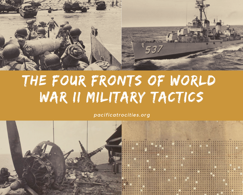 The Four Fronts of World War 2 Military Tactics - Pacific