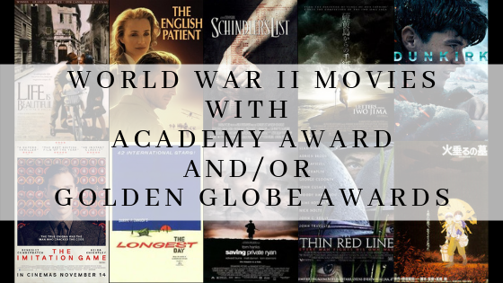 World War 2 movies with academy award and or golden globe award
