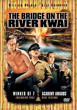 World War II Movies With Academy Award and/or Golden Globe Awards: The bridge on the rive kwai