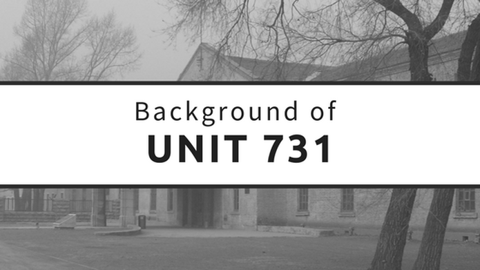 Unit 731 Background