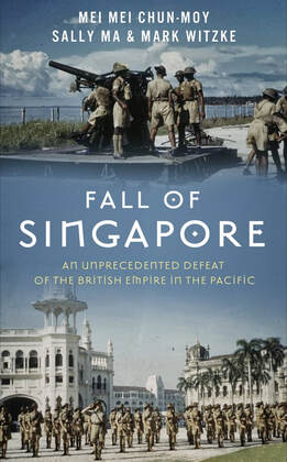 Fall of singapore: an unprecedented defeat of the british empire in the pacific during world war 2