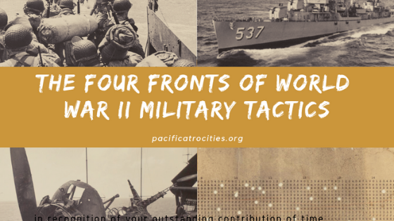The four fronts of world war 2 military tactics