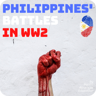 Highlighted Story: Philippines' Battles in WW2