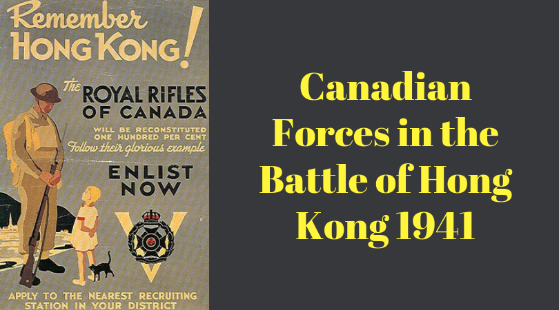 Canadian Forces in the Battle of Hong Kong 1941