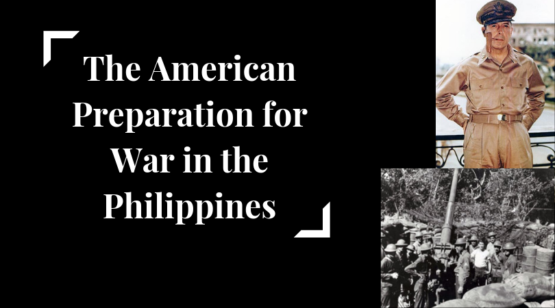 American preparation for war in philippines before and during the world war 2