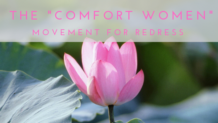 The comfort women movement for redress