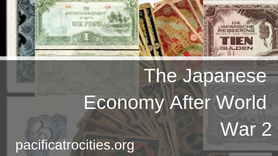 The Japanese Economy After WWII